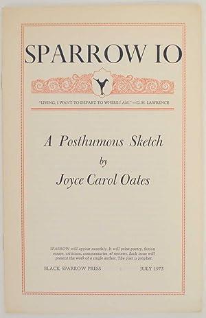 Sparrow 10: A Posthumous Sketch: OATES, Joyce Carol