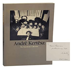 The Manchester Collection (Signed First Edition): KERTESZ, Andre