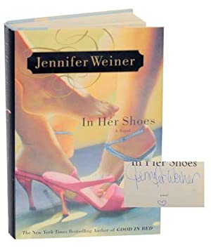 In Her Shoes (Signed First Edition): WEINER, Jennifer
