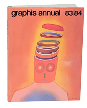 Graphis Annual 83/84 - The International Annual of Advertising and Editorial Graphics: HERDEG,...