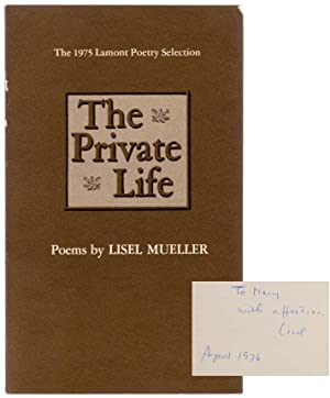 The Private Life (Signed First Edition): MUELLER, Lisel