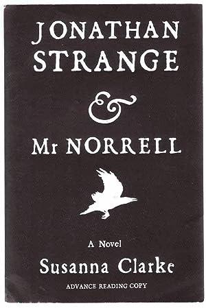 Jonathan Strange & Mr. Norrell (Advance Reading: CLARKE, Susanna