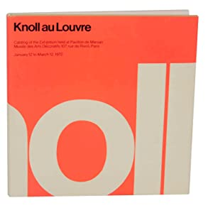 Knoll au Louvre: Catalog of The Exhibition