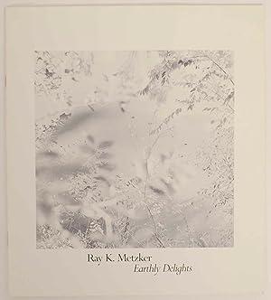 Ray K. Metzker: Earthly Delights: GOODMAN, Tom (Ray