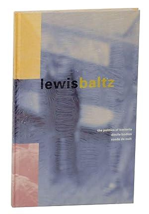 Lewis Baltz: The Politics of Bacteria, Docile: BALTZ, Lewis &