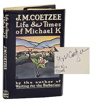 Life & Times of Michael K (Signed: COETZEE, J.M.
