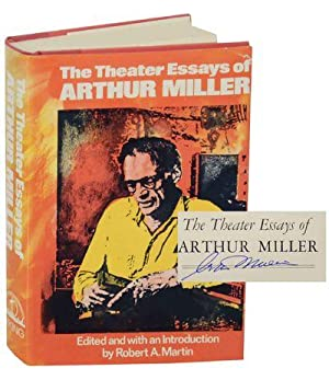 the theater essays of arthur miller the theater essays of arthur  the theater essays of arthur miller by arthur miller the theater essays of arthur miller signed