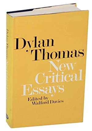 dylan thomas and essay Essays & academic papers essay 1: writing with dreams and blood dylan thomas, marxism and 1930's swansea: victor golightly, trinity college, carmarthen.