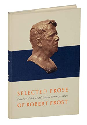 Selected Prose of Robert Frost: FROST, Robert and
