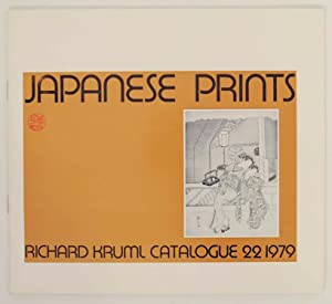 Japanese Prints Richard Kruml Catalogue 22 1979: KRUML, Richard