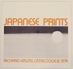 Japanese Prints Richard Kruml Catalogue 12 1974: KRUML, Richard