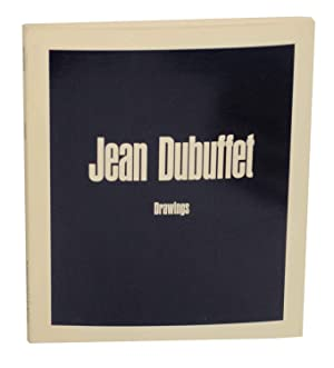 Jean Dubuffet: Drawings: DUBUFFET, Jean