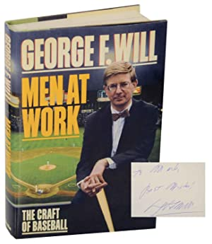 Men at Work: The Craft of Baseball: WILL, George F.