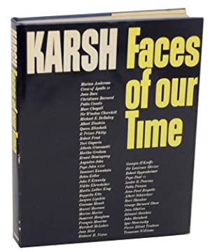 Faces of Our Time: KARSH, Yousuf