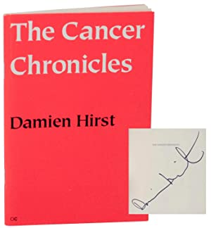 The Cancer Chronicles (Signed First Edition): HIRST, Damien