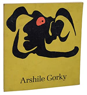 Arshile Gorky: Paintings Drawings Studies: SEITZ, William C.