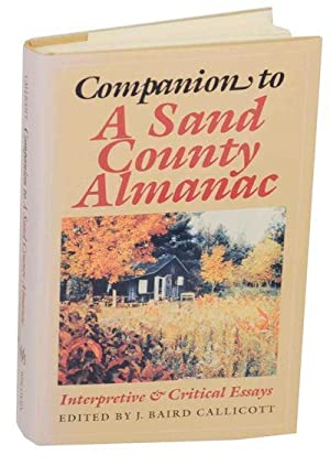 companion to a sand county almanac interpretive and critical essays [1947] foreword [to great possessions] in j bcallicott, editor companion to a  sand county almanac: interpretive and critical essays university.