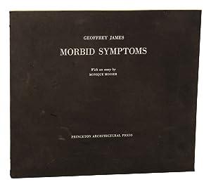 Morbid Symptoms: JAMES, Geoffrey and