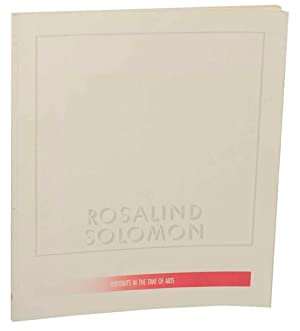 Rosalind Solomon: Portraits in the Time of: SOLOMON, Rosalind and