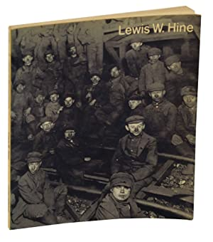 Lewis W. Hine 1874-1940: Two Perspectives: GUTMAN, Judith Mara