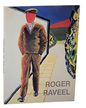 Roger Raveel: Recente Schilderijen / Peintures Recents: RAVEEL, Roger and