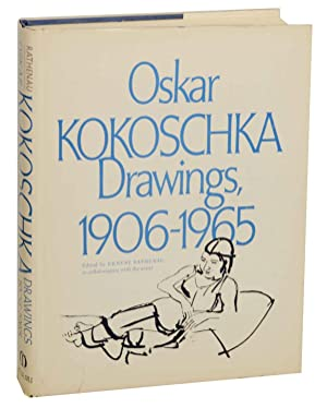 Oskar Kokoschka: Drawings, 1906-1965: RATHENAU, Ernest (editor)