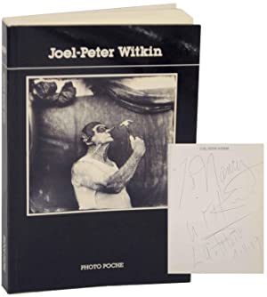 Joel-Peter Witkin (Signed First Edition): WITKIN, Joel Peter