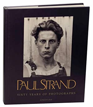 Paul Strand: Sixty Years of Photographs: STRAND, Paul and