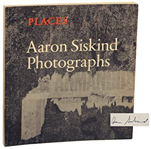 Places: Photographs (Signed First Edition): SISKIND, Aaron