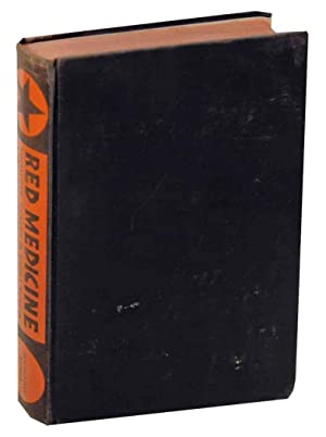 Red Medicine: Socialized Health in Soviet Russia: NEWSHOLME, Arthur, John