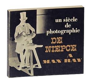 Un Siecle de Photographie de Niepce a: JAMMES, Andre, and