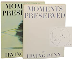 Moments Preserved (Signed First Edition): PENN, Irving