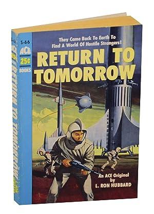 Return to Tomorrow: HUBBARD, L. Ron