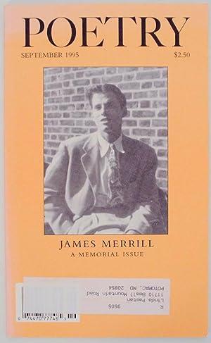 Poetry: James Merrill: A Memorial Issue September: MERRILL, James, Joseph