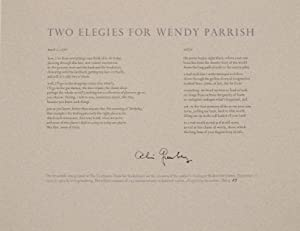 Two Elegies for Wendy Parrish (Signed Broadside)