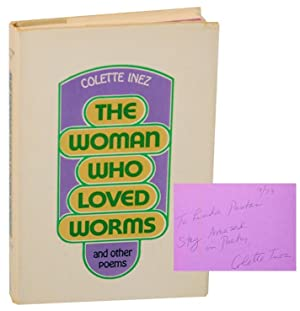 The Woman Who Loved Worms (Signed First Edition)
