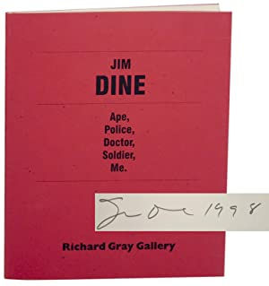 Jim Dine: Ape, Police, Doctor, Soldier, Me. (Signed First Edition)