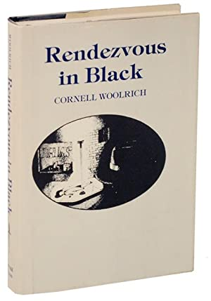 Rendezvous in Black: WOOLRICH, Cornell &