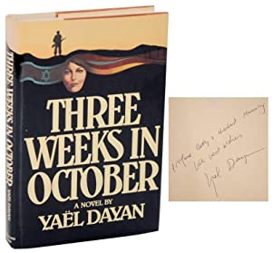 Three Weeks in October (Signed First Edition): DAYAN, Yael