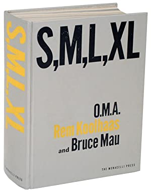 S,M,L,XL - Small, Medium, Large, Extra Large: KOOLHAAS, Rem and