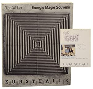 Rico Weber: Energie Magie Souvenir (Signed First Edition)