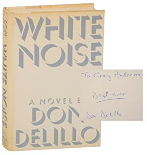 White Noise (Signed First Edition): DELILLO, Don