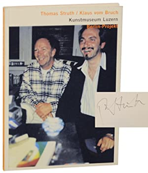 Thomas Struth and Klaus vom Bruch: Berlin-Projekt (Signed First Edition)