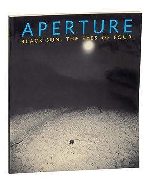 Aperture 102 Black Sun: The Eyes of: HOLBORN, Mark, Eikoh