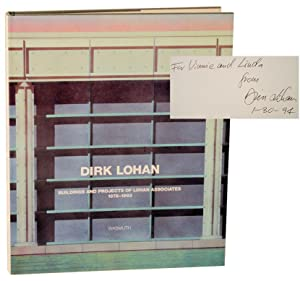 Dirk Lohan: Buildings and Projects of Lohan Associates 1978 -1993 (Signed First Edition)