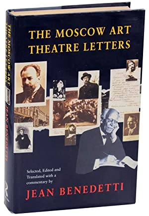 The Moscow Art Theatre Letters: BENEDETTI, Jean (editor)