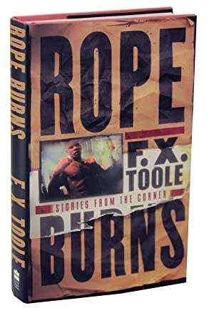 Rope Burns: Stories From The Corner: TOOLE, F.X.