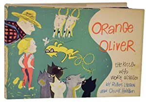 Orange Oliver The Kitten Who Wore Glasses: LASSON, Robert and Chuck Hayden