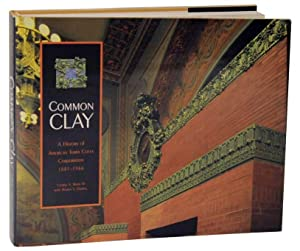 Common Clay: A History of American Terra: BERRY, George A.