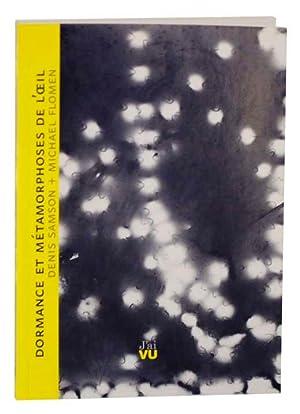Dormance et Metamorphoses de L' Oeil: SAMSON, Denis and
